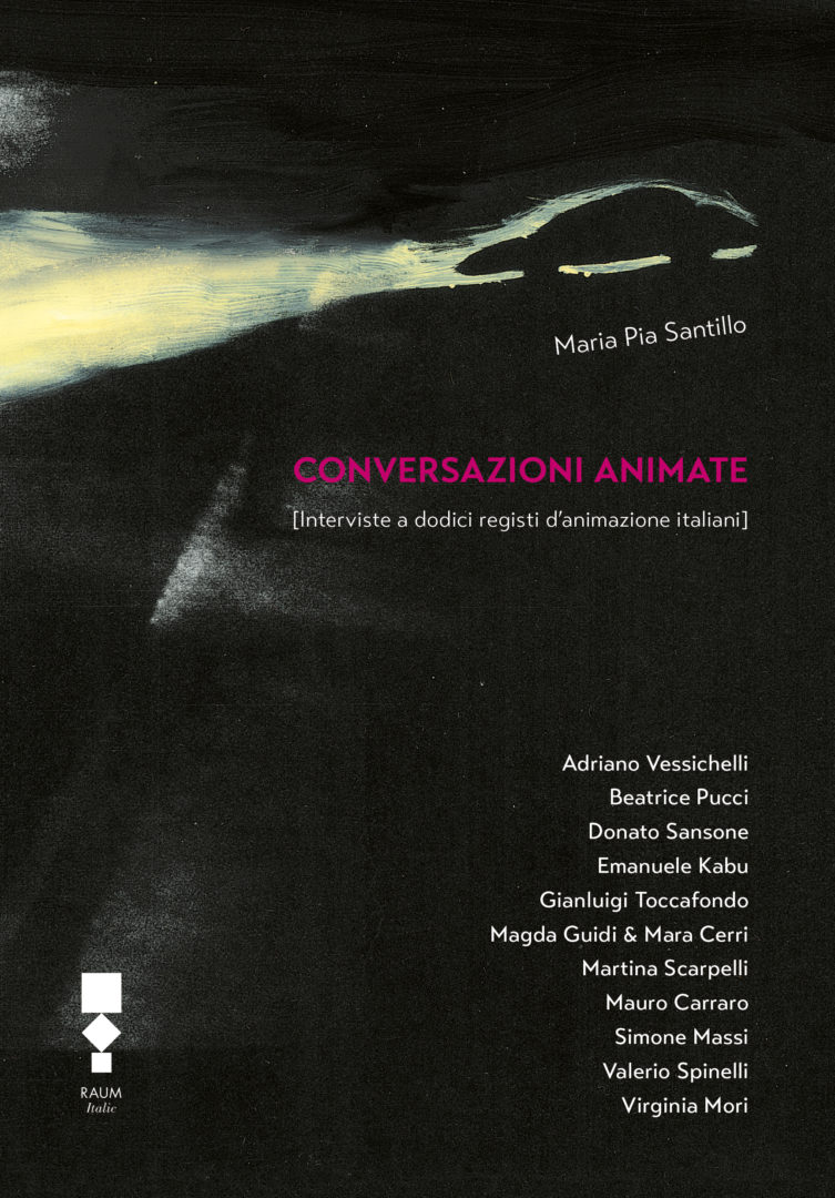 Conversazioni animate - Maria Pia Santillo - RAUM italic