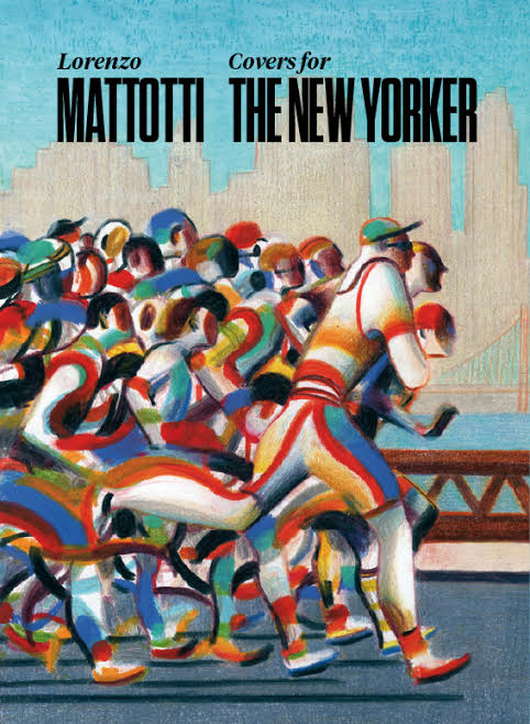 Lorenzo Mattotti. Covers for The New Yorker - Logos Edizioni